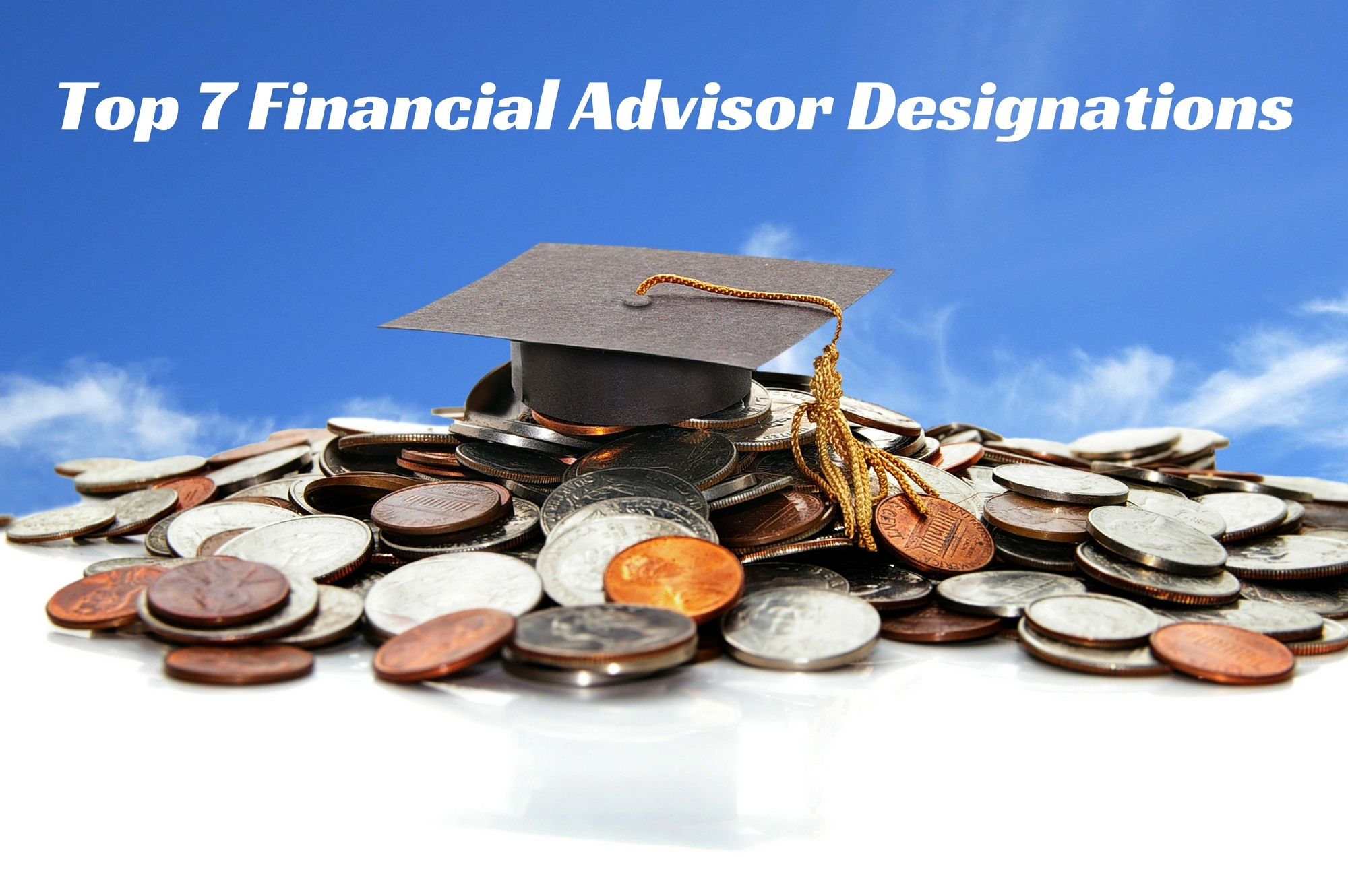 Top 7 financial advisor designations xflitez Gallery