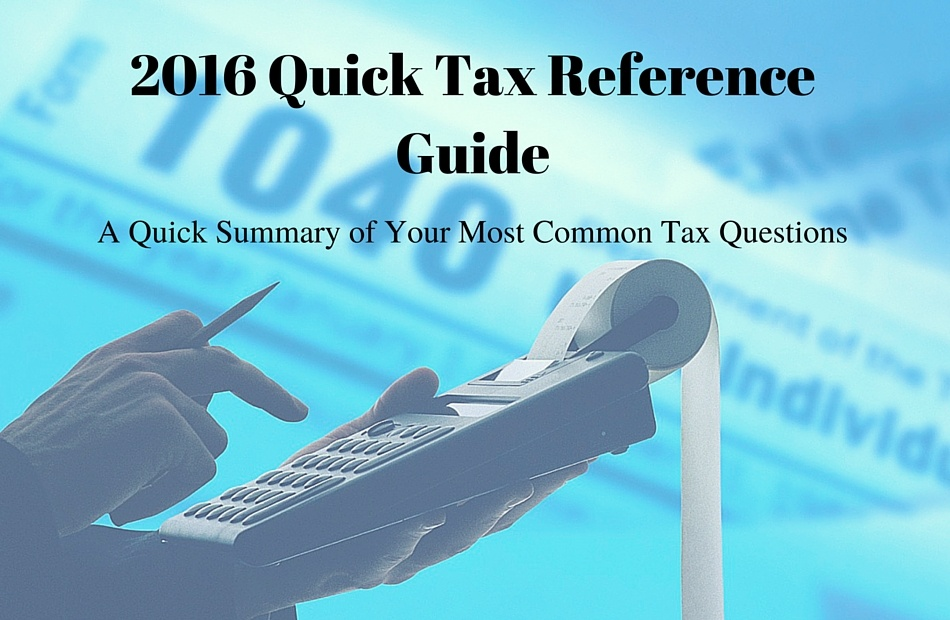 2016 Tax Reference Guide