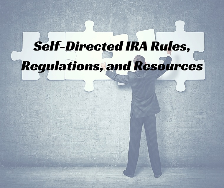 The Complete Self Directed IRA Rules, Regulations, and Resources Guide